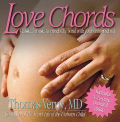 Thomas Verny, MD - Love Chords