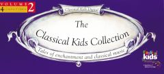 Classical Kids - The Classical Kids Collection Vol 2