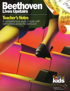 Classical Kids - Beethoven Lives Upstairs (Teacher's Notes)